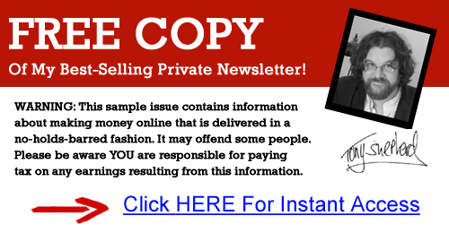 Click here to get a free copy of Tony Shepherd's Private Income Newsletter